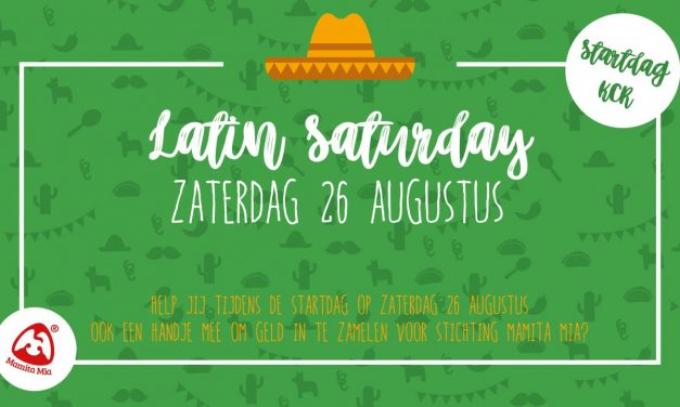 "26 augustus KCR startdag oftewel ""Latin Saturday"""
